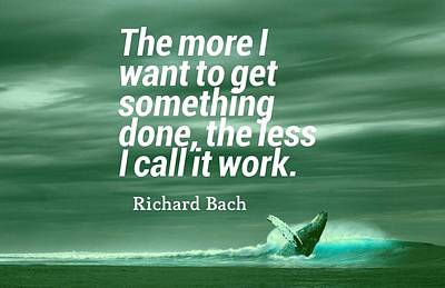 Trustworthy Painting - Inspirational Timeless Quotes - Richard Bach by Adam Asar