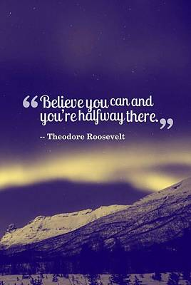 Painting - Inspirational Timeless Quotes - Theodore Roosevelt by Celestial Images