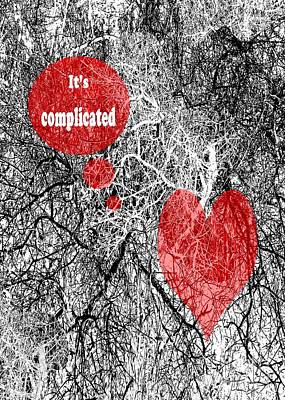 Digital Art - Its Complicated by Lizi Beard-Ward