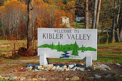 Photograph - Kibler Valley Sign by Kathryn Meyer