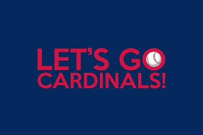 Cardinal Digital Art - Let's Go Cardinals by Florian Rodarte