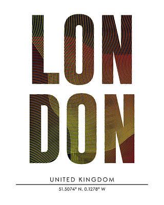 Mixed Media - London, United Kingdom - City Name Typography - Minimalist City Posters by Studio Grafiikka