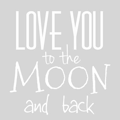 Modern Art Digital Art - Love You To The Moon And Back by Marianna Mills