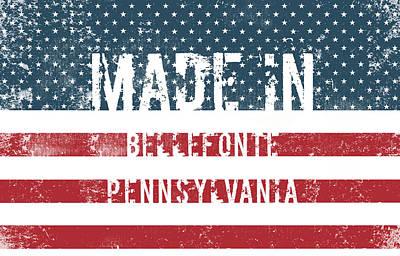 Bellefonte Wall Art - Digital Art - Made In Bellefonte, Pennsylvania by Tinto Designs