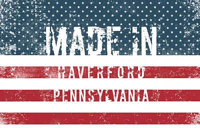 Made In Haverford, Pennsylvania Art Print