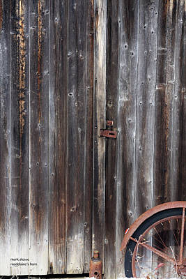 Photograph - Madeline's Barn by Mark Alesse