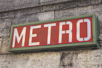 Photograph - Metro by Patricia Hofmeester