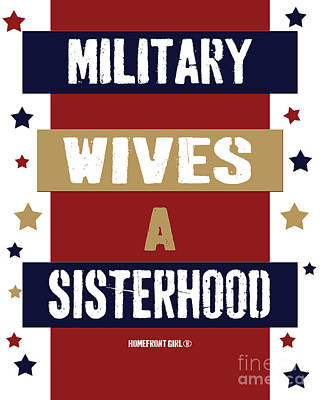 Digital Art - Military Wives A Sisterhood  by Gaby Juergens