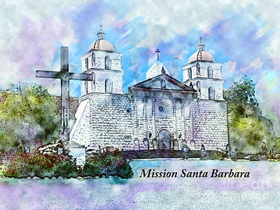 Painting - Mission Santa Barbara by Methune Hively