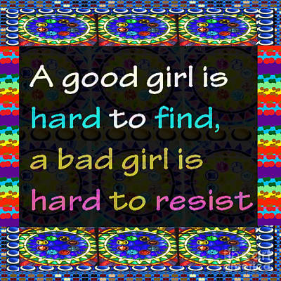 Painting - Monkey Thoughts About Good Girl Bad Girl Reality Mindset Resist Easy Hard Colorful Abstract Quote  by Navin Joshi