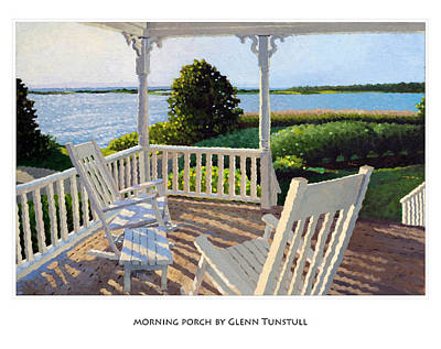 Painting - Morning Porch Poster by Glenn Tunstull