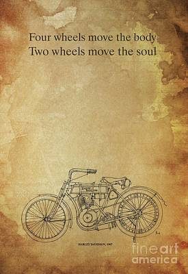 Motorcycle Quote. Four Wheels Move The Body, Two Wheels Move The Soul Art Print by Pablo Franchi
