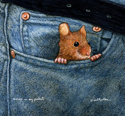 Painting - Mouse In My Pocket... by Will Bullas