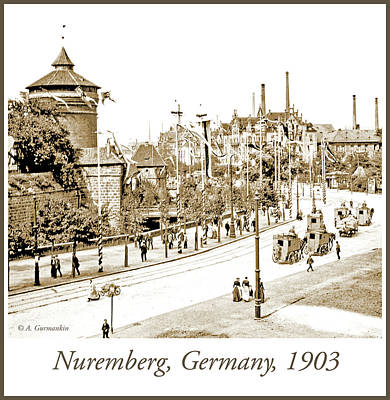 Photograph - Nuremburg, Germany, Thoroghfare, 1903, Vintage Photograph by A Gurmankin
