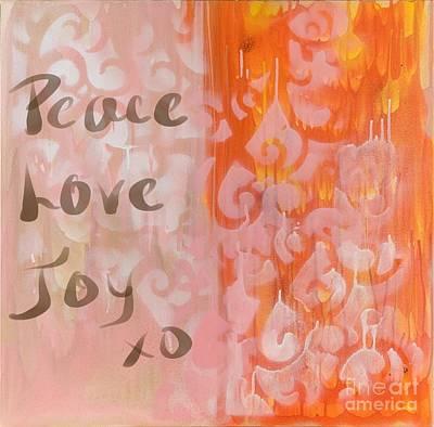Painting - Peace Love Joy by Sheila McPhee