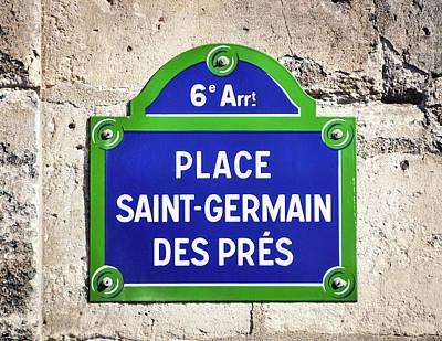 Photograph - Place Saint-germain Des Pres Street Sign  by Dutourdumonde Photography