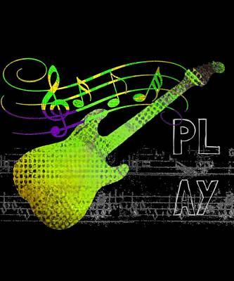 Digital Art - Play 1 by Guitar Wacky