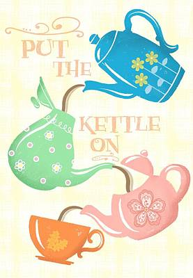 Tea Time Painting - Put The Kettle On by Little Bunny Sunshine