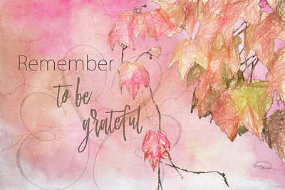 Digital Art - Remember To Be Grateful by Ramona Murdock