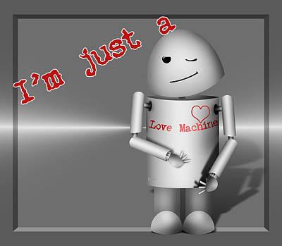 Robo-x9 Mixed Media - Robo-x9 The Love Machine by Gravityx9  Designs