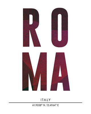 Mixed Media - Roma, Italy - City Name Typography - Minimalist City Posters by Studio Grafiikka
