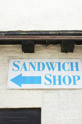 Photograph - Sandwich Shop Sign by Tom Gowanlock