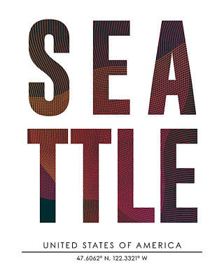 Mixed Media - Seattle, United States Of America - City Name Typography - Minimalist City Posters by Studio Grafiikka