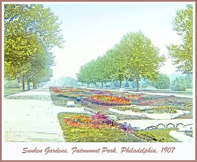 1907 Digital Art - Sunken Gardens Fairmount Park Philadelphia 1907 by A Gurmankin