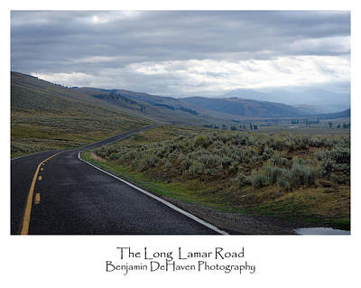 Landscape Photograph - The Long Lamar Road by Benjamin DeHaven