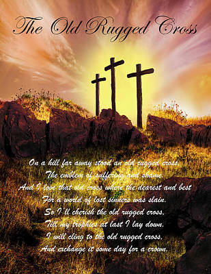 Photograph - The Old Rugged Cross by Debra and Dave Vanderlaan
