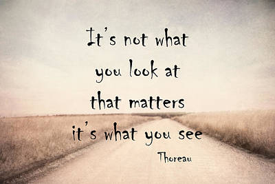 Photograph - Thoreau Quote  by Ann Powell