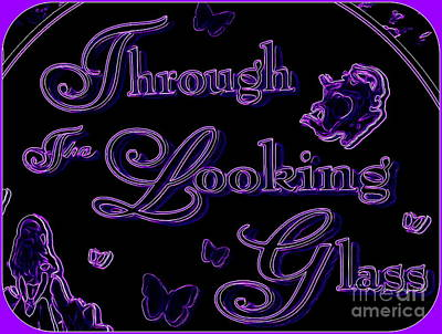 Digital Art - Through The Looking Glass by Ed Weidman