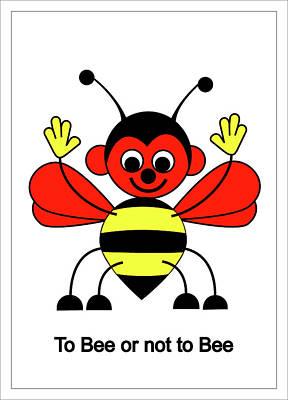 Digital Art - To Bee Or Not To Bee by Asbjorn Lonvig