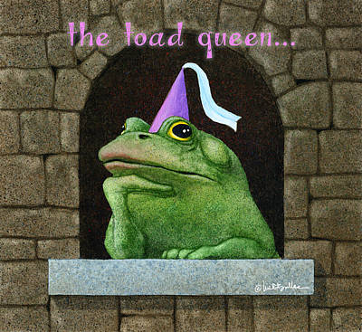 Painting - Toad Queen... by Will Bullas