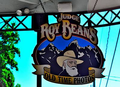Judge Roy Bean Photograph - Todays Art 1301 by Lawrence Hess