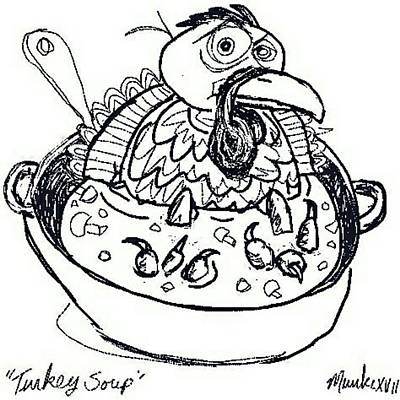 Mixed Media - Turkey Soup by John Stillmunks