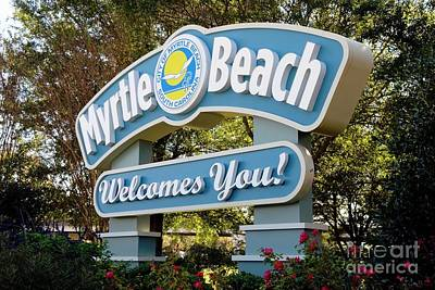 Photograph - Welcome To Myrtle Beach by Bob Pardue