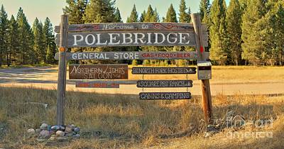 Welcome To Polebridge Art Print