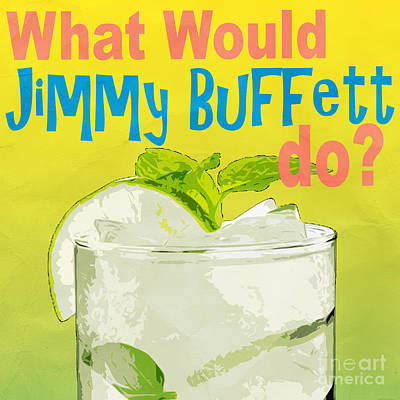 What Would Jimmy Buffet Do Square Art Print