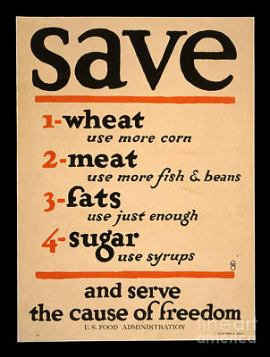 Photograph - World War I Save Food Poster 1917 by John Stephens