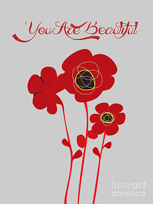 You Are Beautiful - Poppies Art Print by Celestial Images