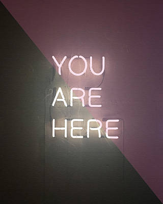 Words Photograph - You Are Here by Cortney Herron