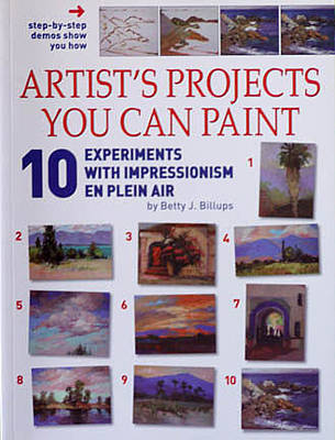 Painting - 10 Projects You Can Paint En Plein Air Zzz by Betty Jean Billups