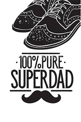 Digital Art - 100 Percent Pure Super Dad by Christopher Meade