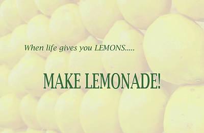 Photograph - 10970 Make Lemonade by Pamela Williams
