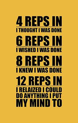 Gym Digital Art - 12 Reps In I Relaized I Could Do Anthing I Put My Mind Gym Quotes Poster by Lab No 4