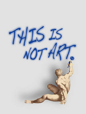 Painting - This Is Not Art by Tony Rubino