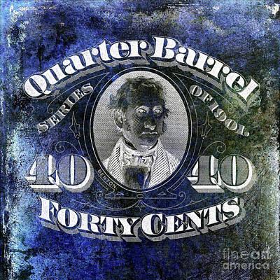 1901 Quarter Beer Barrel Tax Stamp Blue Art Print by Jon Neidert