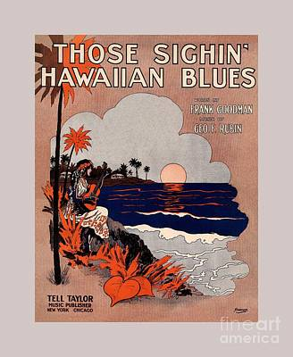 Music Royalty-Free and Rights-Managed Images - 1916 Vintage Hawaii blues sheet music cover  by Heidi De Leeuw