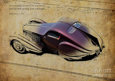 Andretti Digital Art - 1931 Bugatti Type 51 Quote by Pablo Franchi